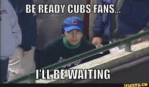Chicago Cubs Memes - biggest game in a i don t know how long page 4 wyonation com