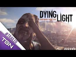 Dying Light Trailer Dying Light Gameplay Trailer Co Op And Open World Gamescom 2014