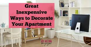 Design Your Apartment Great Inexpensive Ways To Decorate Your Apartment Miss Millennia