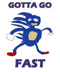 Gotta Go Fast Meme - twitch on twitter to whoever submitted a 56 page pdf of sanic
