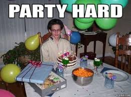 Memes Party - party alone party hard know your meme