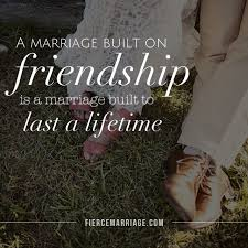 wedding quotes journey begins build your friendship build your marriage marriage