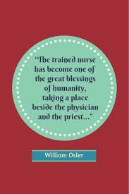 quote about learning from history 20 greatest nursing quotes of all time