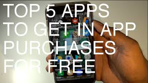 for free on android top 5 apps to get in app purchases for free on any android no root