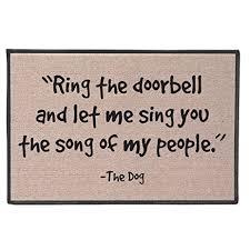 Fun Doormat Amazon Com Funny Doormat Ring The Doorbell And Let Me Sing The