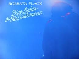 roberta flack blue lights in the basement amazon com music