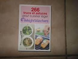 cuisiner leger 266 trucs et astuces pour cuisiner léger minceur weight watchers