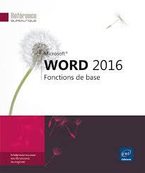 Livre Word 2016  Fonctions de base