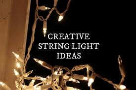 white string lights 12 creative uses for string lights empress of dirt