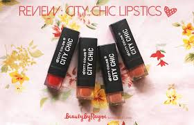 review and swatches city chic lipsticks by city color beauty by