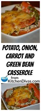 potato carrot and green bean casserole recipe potato