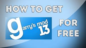 game like garry s mod but free how to get garry s mod 13 for free easy simple youtube