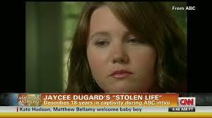 Jaycee Dugard Backyard Kidnap Victim Jaycee Dugard Talks About Her 18 Years Of Terror