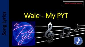 testo come musica wale my pyt song lyrics letras musica songtext testo canzone