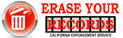 Expunge Criminal Record California Erase Your California Criminal Records Los Angeles Criminal