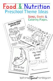 food and nutrition theme preschool songs and printables tips from