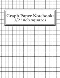 half inch graph paper graph paper notebook 1 2 inch squares 100 pages reissa roni