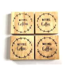 wooden drink coaster but first coffee hand illustrated wooden drink coasters