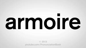 Armoire Dictionary How To Pronounce Armoire Youtube