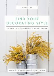 what s my home decor style quiz five steps to finding your decorating style how to find your style
