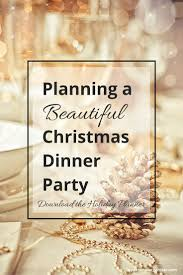 christmas dinner party organizing free christmas planner