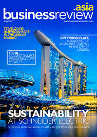 business review asia magazine july 2017 by business review asia