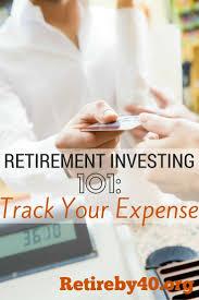 Retirement Expenses Worksheet Retirement Investing 101 Track Your Expense