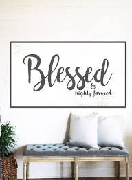 home decor wall signs blessed sign rustic sign gift for her home decor farmhouse wall