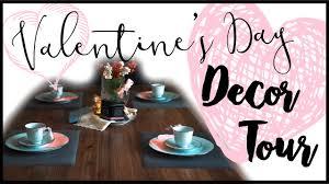 valentine u0027s day home decor tour valentine u0027s day decor 2017 youtube