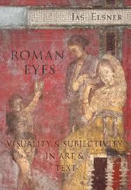 roman eyes visuality subjectivity in art text by jaś elsner