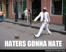 Haters Gonna Hate Meme Generator - cool haters gonna hate meme generator littlefun haters gonna hate