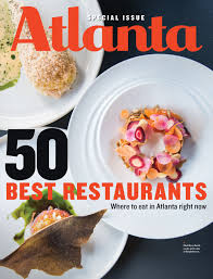 50 best restaurants in atlanta atlanta magazine
