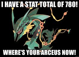 Arceus Meme - i have a stat total of 780 where s your arceus now mega