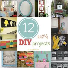 easy diy projects for home 12 easy diy projects