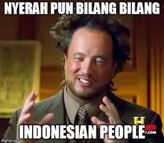 Indonesian Meme - ancient aliens meme imgflip