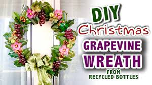 how to make christmas grapevine wreath from recycled bottles a