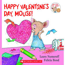 happy s day mouse by joffe numeroff scholastic