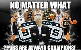 Spurs Meme - image tagged in spurs chions imgflip