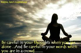 morning friends be careful in your thought daily