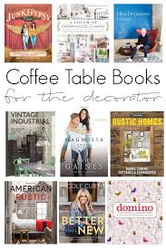 Coffee Table Books 12 Coffee Table Books For The Decorator What Rose Knows