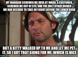Pizza Delivery Meme - as a pizza delivery driver last week adviceanimals