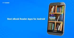 best ereader for android 13 best ebook reader apps for android