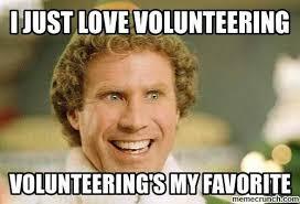 Volunteer Meme - volunteering s my favorite hospice volunteer manager coordinator