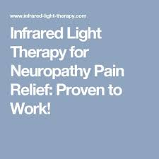 does infrared light therapy work science confirms infrared light therapy for neuropathy works