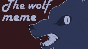 Meme Wolf - the wolf meme youtube