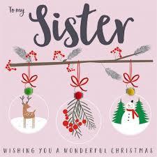 christmas card sister to my sister wishing you a wonderful christmas