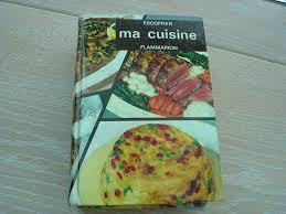 ma cuisine escoffier auguste escoffier le roi des cuisiniers le cuisinier des rois