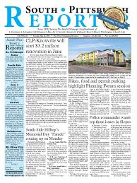 renovated cers 05 19 15 web by south pittsburgh reporter issuu