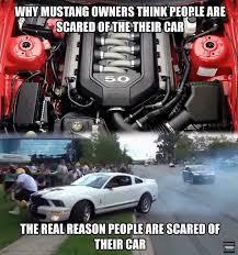 Ford Memes - mustang memes only the highest quality memes album on imgur