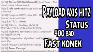 400 Bad Request Payload Axis Hitz Status 400 Bad Fast Konek Youtube